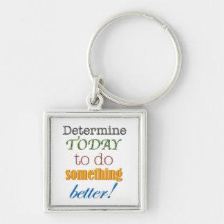 Do Something Better Keychain