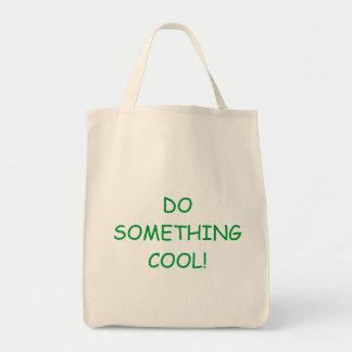 DO SOMETHING COOL REUSABLE SHOPPING BAG