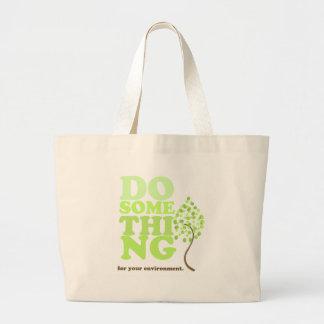 Do Something Large Tote Bag