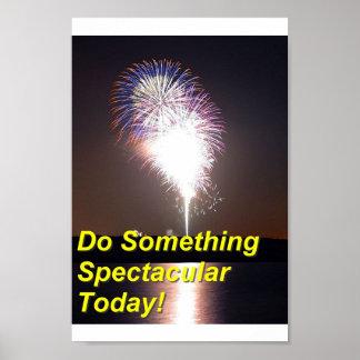 Do Something Spectacular Poster