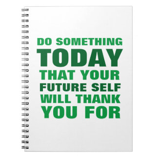 Do Something Today Future Self Thank Notebook Gr