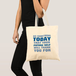 Do Something Today Future Self Thank Tote Bag Bl