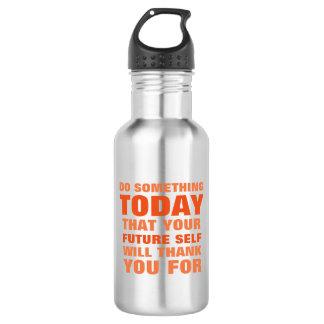 Do Something Today Future Self Thank Water Btl OS Water Bottle