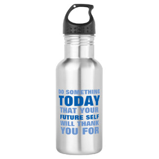 Do Something Today Future Self Thank Water Btl SB Stainless Steel Water Bottle