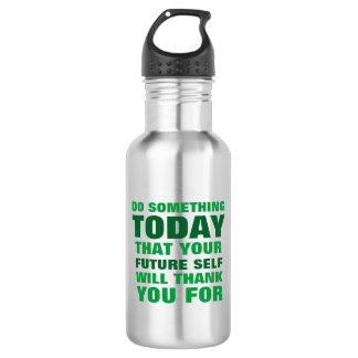 Do Something Today Future Self Thank Water Btl SG Stainless Steel Water Bottle