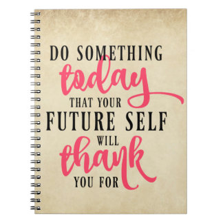 Do Something Today Inspirational Notebook