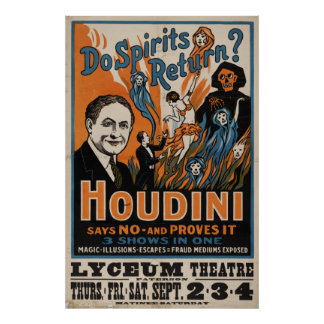 Do Spirits Return? Houdini Says No [1909] Poster