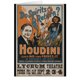 Do Spirits Return? Houdini Says No And Proves It Greeting Card