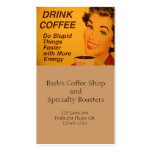Do Stupid Things Faster Coffee Business Card Templates