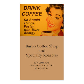 Do Stupid Things Faster Coffee Business Card