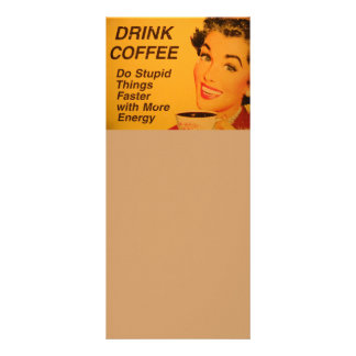 Do Stupid Things Faster Coffee Rack Card