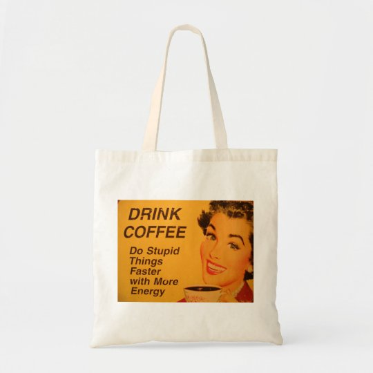 Do Stupid Things Faster Coffee Tote Bag