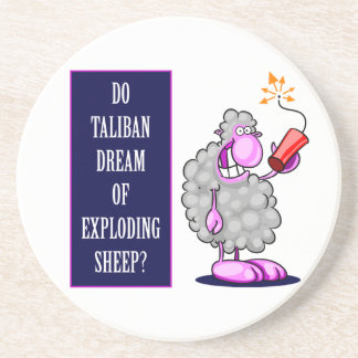 Do Taliban Dream of Exploding Sheep? Coaster