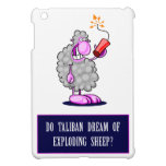 Do Taliban Dream of Exploding Sheep? Cover For The iPad Mini
