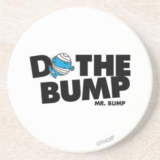 Do The Bump   Mr. Bump Drink Coaster