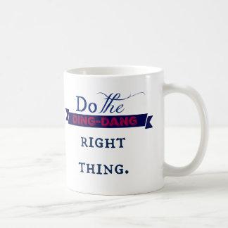 Do the Ding-Dang Right Thing - Mug
