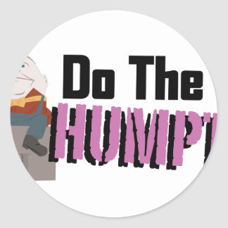 Do The Humpty Classic Round Sticker