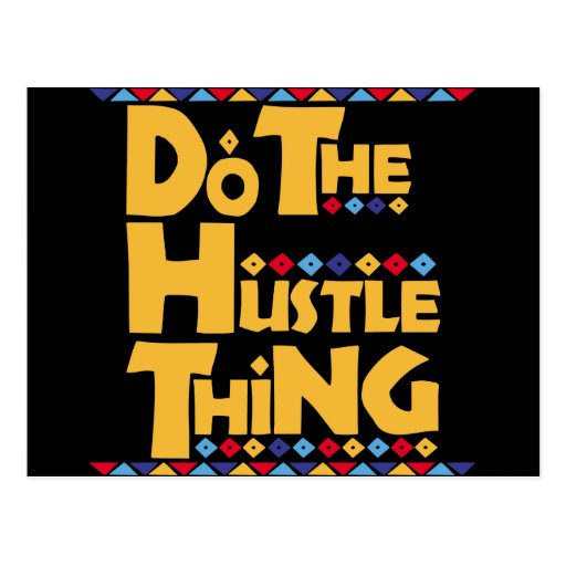 Do the Hustle Thing Post Cards