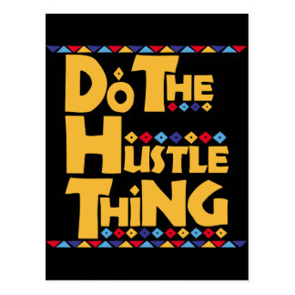 Do the Hustle Thing Postcard