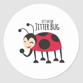 Do the Jitter Bug Classic Round Sticker