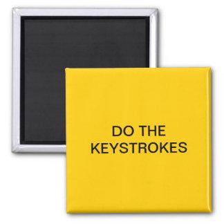 DO THE KEYSTROKES 2 INCH SQUARE MAGNET