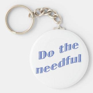 Do the Needful 1 Basic Round Button Keychain