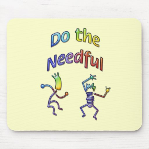Do The Needful #3 Mouse Mat