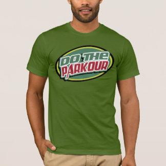 Do The Parkour T-Shirt
