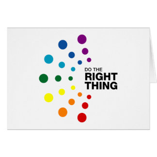Do The Right Thing (02) Greeting Cards