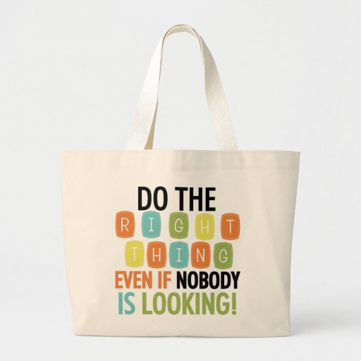 Do The Right Thing Bags