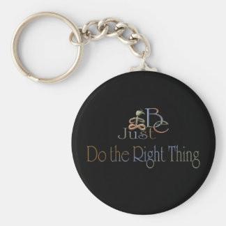 Do the Right Thing Basic Round Button Keychain