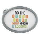 Do The Right Thing Belt Buckle