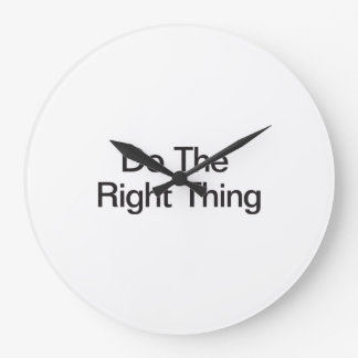Do The Right Thing Large Clock