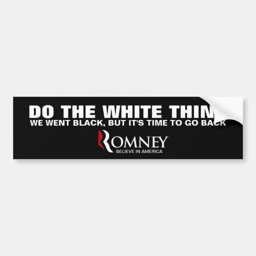 "Do the ""right"" thing - Vote Romney 2012 Bumper Stickers"