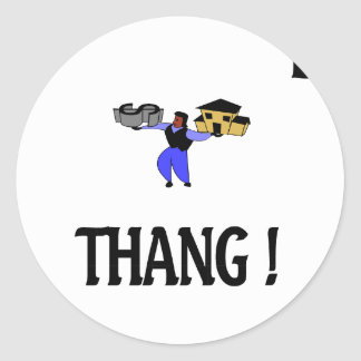 do the thang classic round sticker