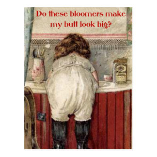 Do These Bloomers Make My Butt Look Big? Postcard