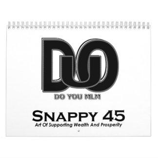 DO U MLM, Snappy 45 2009 Calendar
