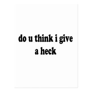 do u think i give a heck t shirt uj.png postcard