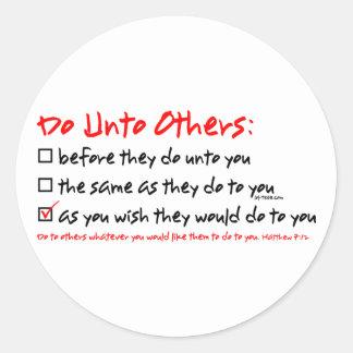Do Unto Others Classic Round Sticker