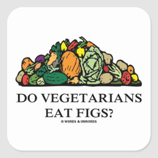 Do Vegetarians Eat Figs? (Pile Of Vegetables) Square Sticker