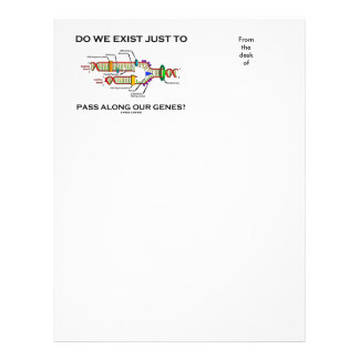 Do We Exist Just To Pass Along Our Genes? Letterhead