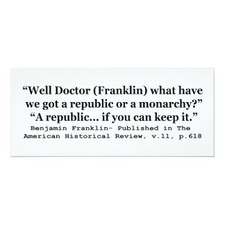Do We Have a Republic or a Monarchy Franklin Quote Personalized Invites