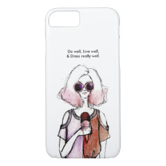 """""""DO well, Live well, & Dress really well"""" iPhone 7 Case"""