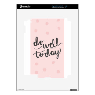 Do well today decals for the iPad 2
