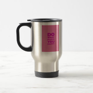 Do What Make You Happy Pink Notebook Paper Travel Mug