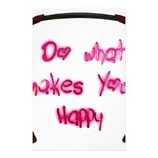 do what makes u happy stationery
