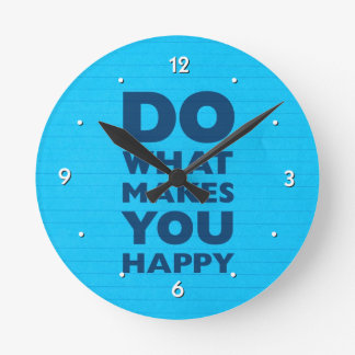 Do What Makes You Happy Blue Notebook Paper Round Wallclock