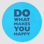 Do What Makes You Happy Blue Notebook Paper Sticker