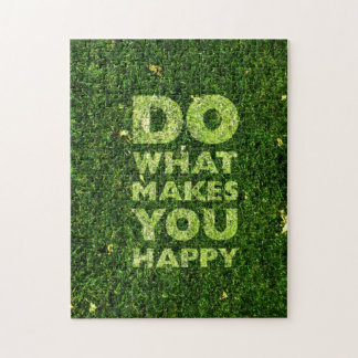 Do What Makes You Happy Grass Texture Jigsaw Puzzle