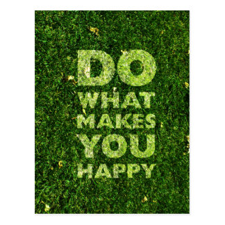 Do What Makes You Happy Grass Texture Postcard
